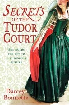 Okładka książki Secrets of the Tudor Court