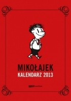 Mikołajek. Kalendarz książkowy 2013
