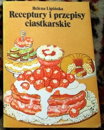 Okładka książki Receptury i przepisy ciastkarskie