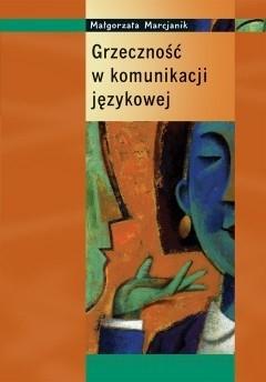 Okładka książki Grzeczność w komunikacji językowej