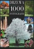 Drzewa. 1000 fotografii