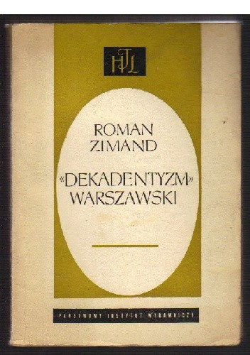 """Okładka książki """"Dekadentyzm"""" warszawski"""