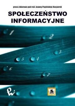 Okładka książki Społeczeństwo informacyjne : praca zbiorowa