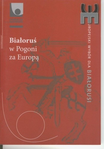 Okładka książki Białoruś w pogoni za Europą