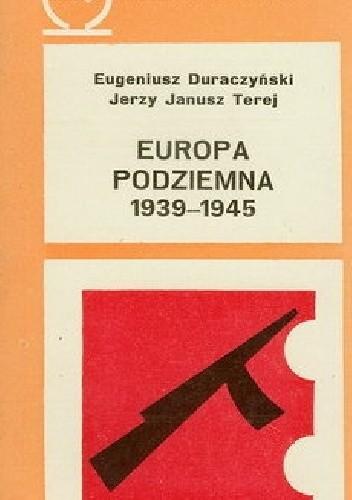 Okładka książki Europa podziemna 1939-1945