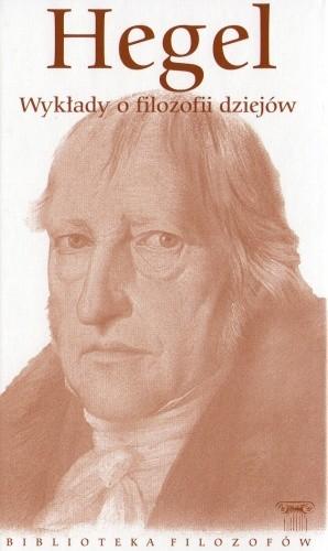 Okładka książki Wykłady o filozofii dziejów