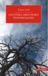 Okładka książki Estetyka obecności fenomenalnej