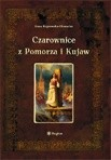 Okładka książki Czarownice z Pomorza i Kujaw