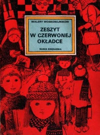 Okładka książki Zeszyt w czerwonej okładce