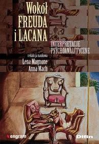 Okładka książki Wokół Freuda i Lacana. Interpretacje psychoanalityczne