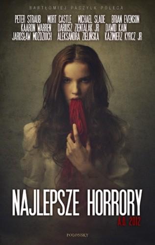 Okładka książki Najlepsze horrory A.D. 2012