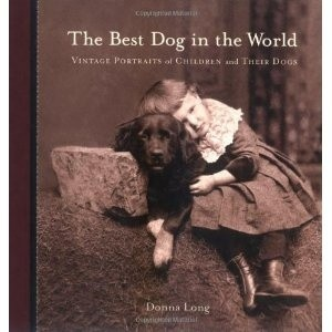 Okładka książki The Best Dog in the World