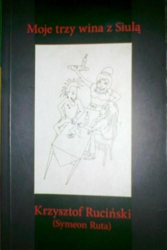 Okładka książki Moje trzy wina z Siulą