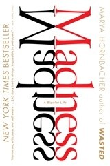 Okładka książki Madness: A Bipolar Life