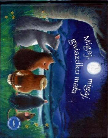 Okładka książki Migaj, migaj, gwiazdko mała