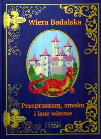 Okładka książki Przepraszam, smoku i inne wiersze