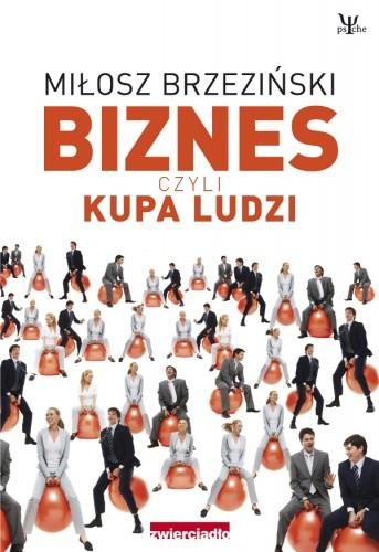 Okładka książki Biznes czyli kupa ludzi