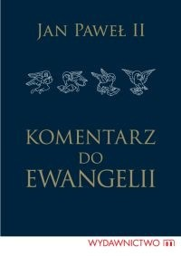 Okładka książki Komentarz do Ewangelii