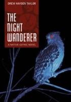 The Night Wanderer: A Native Gothic Novel