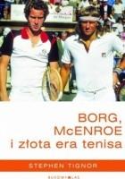 Borg, McEnroe i złota era tenisa