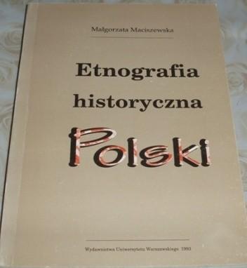 Okładka książki Etnografia historyczna Polski. Wybór tekstów