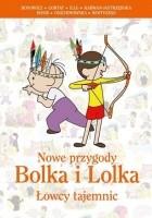 Nowe przygody Bolka i Lolka. Łowcy tajemnic