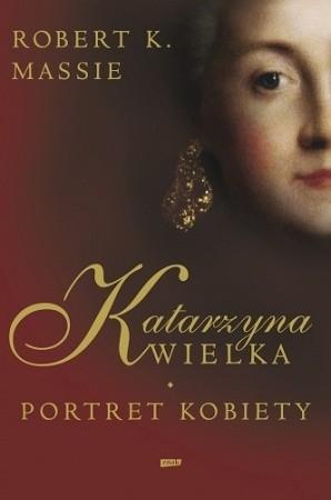 Okładka książki Katarzyna Wielka. Portret kobiety