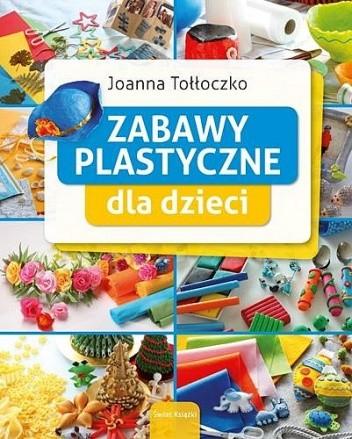 Okładka książki Zabawy plastyczne dla dzieci