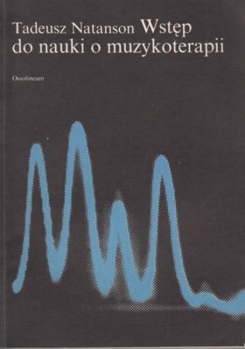 Okładka książki Wstęp do nauki o muzykoterapii