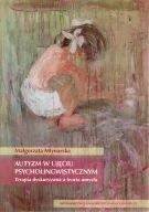 Okładka książki Autyzm w ujęciu psycholingwistycznym. Terapia dyskursywna a teoria umysłu