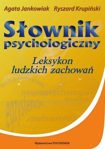 Okładka książki Słownik psychologiczny. Leksykon ludzkich zachowań