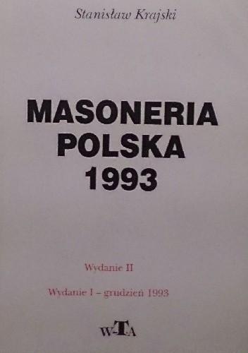 Okładka książki Masoneria polska 1993 : fakty, konteksty, komentarze