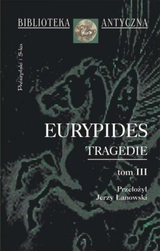 Okładka książki Tragedie. Tom III