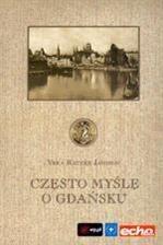 Okładka książki Często myślę o Gdańsku