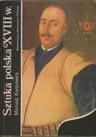 Sztuka polska XVIII wieku