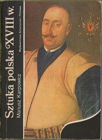 Okładka książki Sztuka polska XVIII wieku