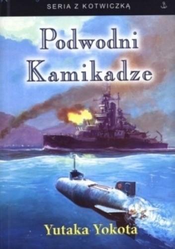 Okładka książki Podwodni kamikadze