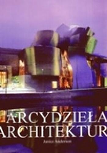 Okładka książki Arcydzieła architektury