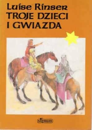 Okładka książki Troje dzieci i gwiazda