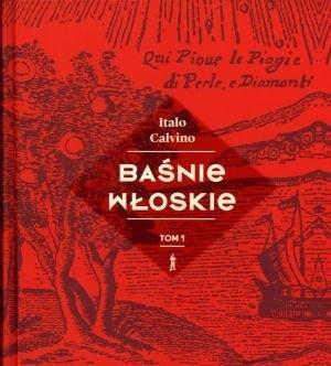 Okładka książki Baśnie włoskie. Tom 1