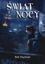 Świat Nocy - Rob Thurman
