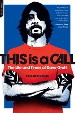 Okładka książki This is a Call: The Life and Times of Dave Grohl