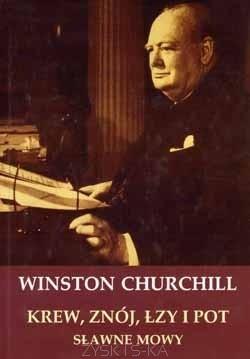 Okładka książki Krew, znój, łzy i pot. Sławne mowy Winstona Churchilla