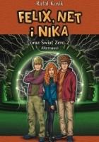 Felix, Net i Nika oraz Świat Zero 2. Alternauci