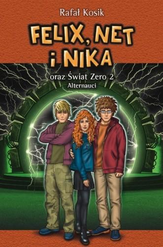 Okładka książki Felix, Net i Nika oraz Świat Zero 2. Alternauci