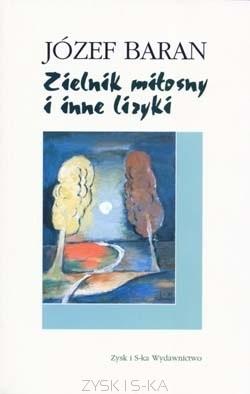 Okładka książki Zielnik miłosny i inne liryki