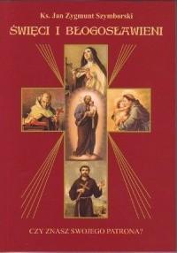 Okładka książki Święci i błogosławieni. Czy znasz swojego patrona?