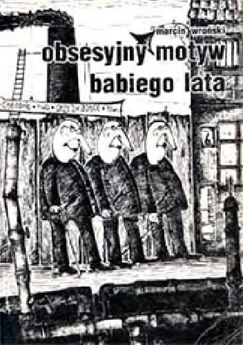 Okładka książki Obsesyjny motyw babiego lata