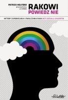 Okładka książki RAKOWI POWIEDZ NIE Metody zapobiegania i zwalczania raka bez udziału lekarstw (wydanie zaktualizowane i rozszerzone)