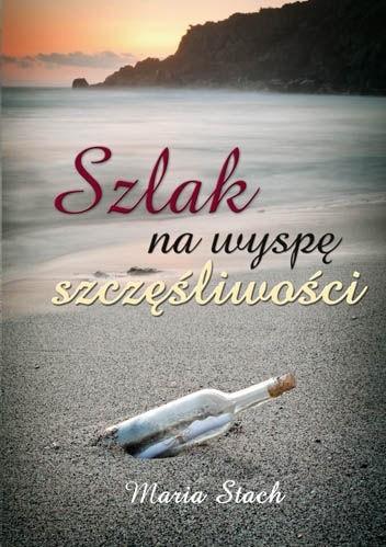 Okładka książki Szlak na wyspę szczęśliwości